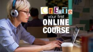 How To Create An On-line Course